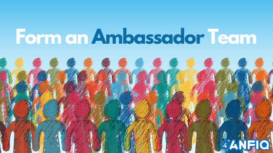 Form an Ambassador Team